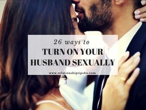 How to take care of your husband sexually