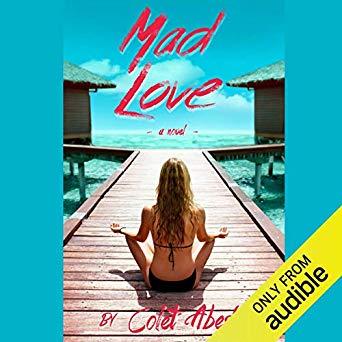 Mad Love: A Novel